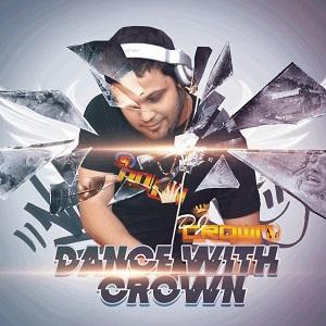 دانلود رمیکس جدید و شاد از Dj Crown به نام Dance With Crown