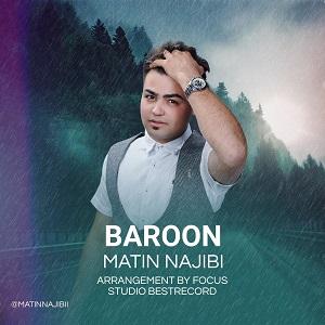 دانلود آهنگ جدید متین نجیبی به نام بارون