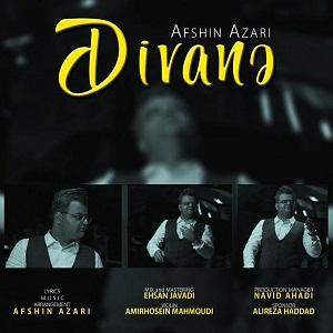 دانلود آهنگ ترکی و جدید افشین آذری به نام دیوانه