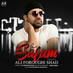 دانلود آهنگ جدید علی فروغی شاد (پوریا) به نام سلام