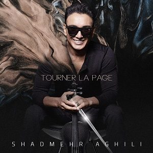 Shadmehr Aghili - Tourner La Page