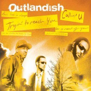 دانلود آهنگ گروه Outlandish اوتلندیش به نام Callin' U