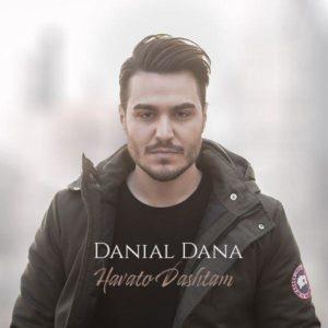 دانلود آهنگ جدید دانیال دانا به نام هواتو داشتم