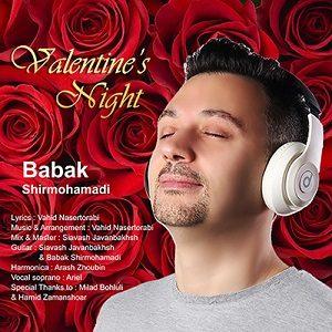 دانلود آهنگ جدید بابک شیرمحمدی به نام شب ولنتاین