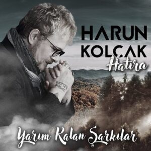 دانلود آلبوم جدید هارون کولچاک Harun Kolçak به نام Hatıra