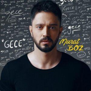 دانلود آهنگ جدید مورات بز Murat Boz به نام Gece