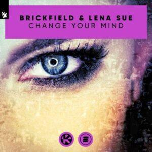 دانلود آهنگ جدید Brickfield & Lena Sue به نام Change Your Mind