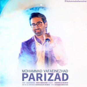 دانلود آهنگ جدید محمد وفایی نژاد به نام پریزاد