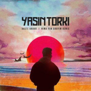 دانلود ریمیکس جدید یاسین ترکی به نام دست آخر