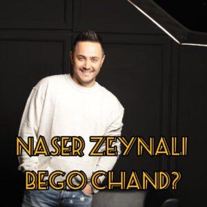 دانلود آهنگ جدید ناصر زینلی به نام بگو چند ( دلی )