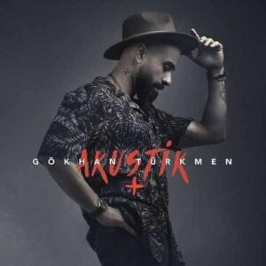 دانلود آلبوم جدید Gökhan Türkmen به نام  Akustik + (Canlı)
