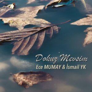 دانلود آهنگ جدید Ismail YK به نام Dokuz Mevsim