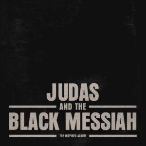 دانلود آلبوم جدید Judas and the Black Messiah موسیقی متن فیلم (یهود و مسیح سیاه)