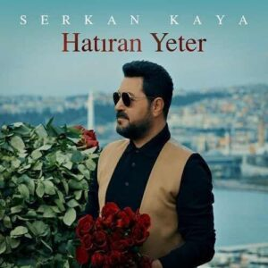 دانلود آهنگ جدید Serkan Kaya به نام Hatiran Yeter