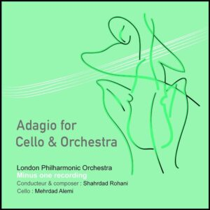 دانلود آهنگ جدید شهرداد روحانی به نام Adagio for Cello  Orchestra