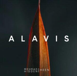 دانلود آهنگ جدید مهراد هیدن و هین به نام سیارا Alavis (EP)