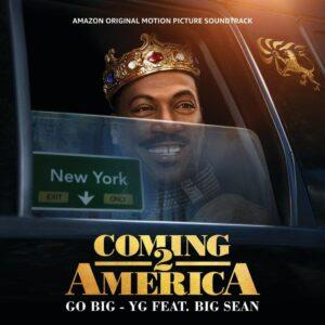 دانلود آهنگ جدید YG به همراه Big Sean به نام Go Big