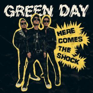 دانلود آهنگ جدید Green Day به نام Here Comes The Shock