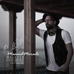 دانلود آهنگ جدید مسعود مرادی به نام مجنون