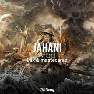 دانلود آهنگ جدید آراد به نام جهانی ، Arad Jahani
