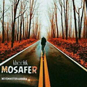دانلود آهنگ جدید خدریک به نام مسافر , Khedrik - Mosafer