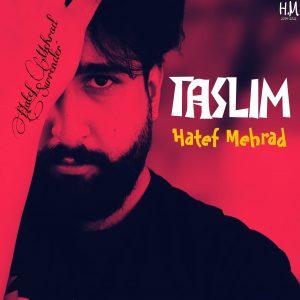 دانلود آلبوم جدید هاتف مهراد به نام تسلیم , Hatef Mehrad - Taslim