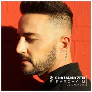 دانلود آلبوم Gökhan Özen ( گوکهان اوزن ) به نام Firardayım (Deluxe)