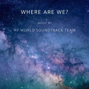 دانلود آهنگ Hy World Soundtrack Team به نام Where Are We